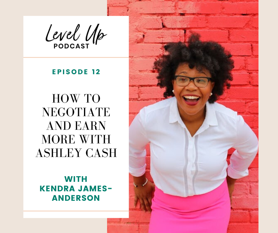 How to Negotiate and Earn More with Ashley Cash