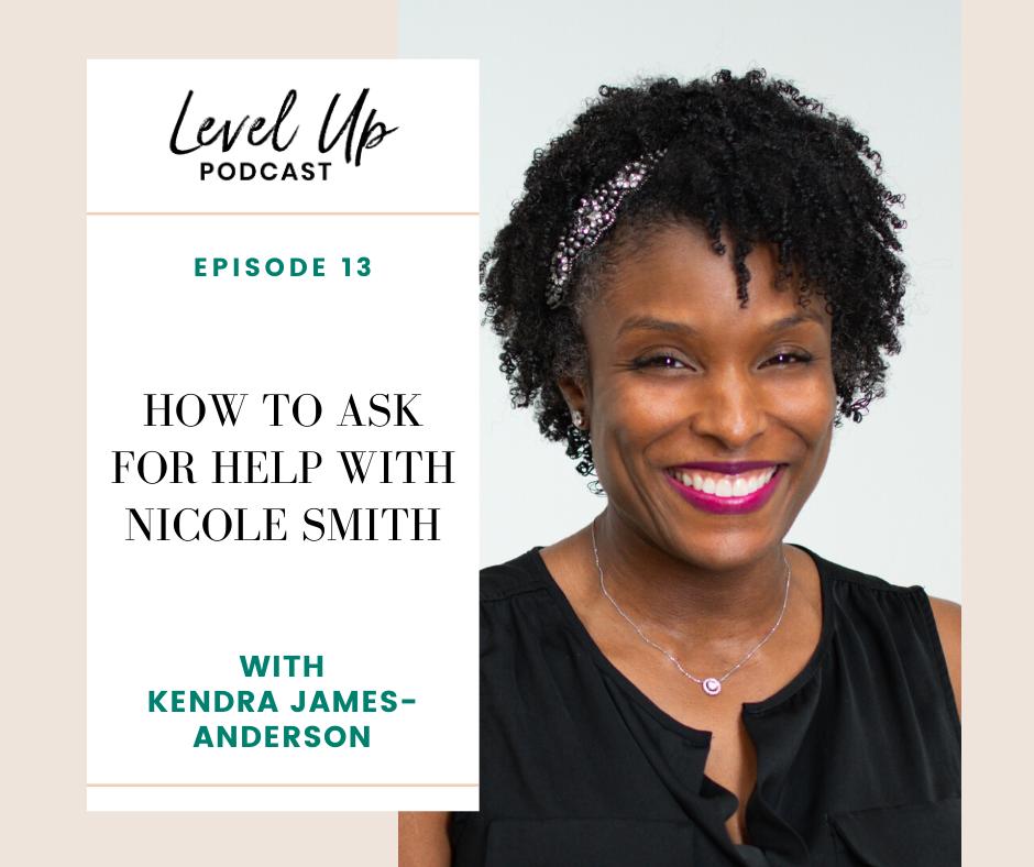 Level Up Podcast - Nicole Smith